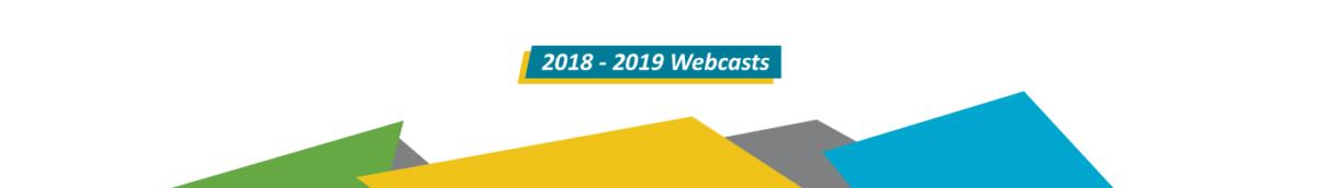 2018 - 2019 webcast series