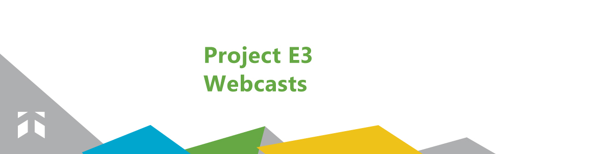 project e3 webcasts